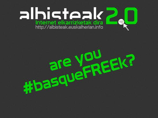 are you basqueFREEk?